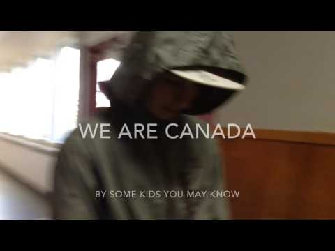 We are Canada (Song we made for School)