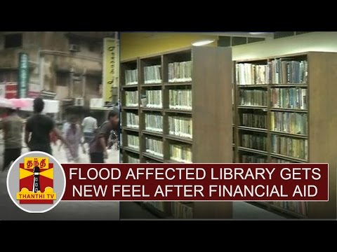 Special-News-Flood-affected-Library-gets-new-feel-after-financial-aid-at-Ashok-Nagar-Thanthi-TV