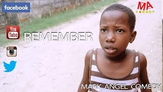 REMEMBER (Mark Angel Comedy)