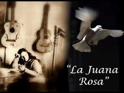 La Juana Rosa - Violeta Parra.