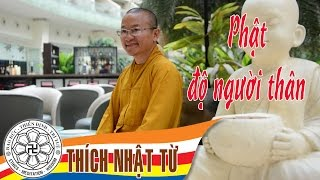 Phật độ người thân - TT. Thích Nhật Từ - 02/2004