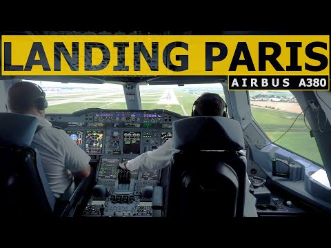 A380 Cockpit Landing Paris - Pilot Alexander And Captain Neil Mark