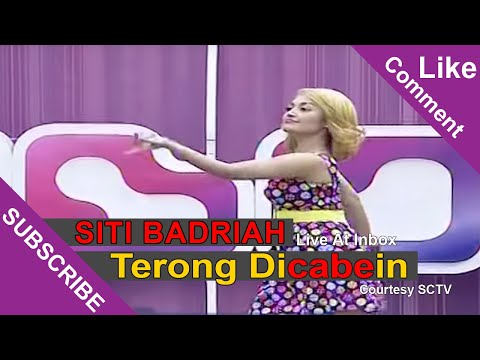 Video SITI BADRIAH [Terong Dicabein] Live At Inbox (12-03-2015) Courtesy SCTV download in MP3, 3GP, MP4, WEBM, AVI, FLV January 2017