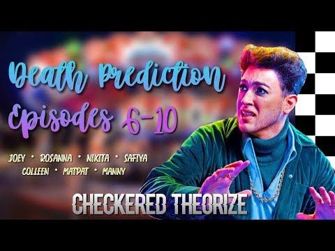 DEATH PREDICTION ON EPISODES 6-10   Escape The Night Season 3