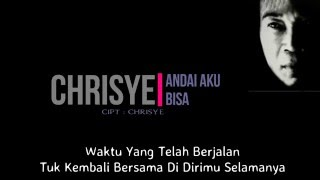 Video Chrisye - Andai Aku Bisa ( Lirik ) MP3, 3GP, MP4, WEBM, AVI, FLV Juli 2018