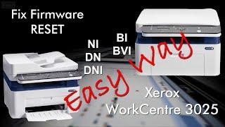 Install fix firmware reset WorkCentre 3025 -Easy Way (no limit time)More details http://www.ereset.com/xerox/reset-xerox-workcentre-3025bi-3025ni-3025dn-3025-dni-fix-firmware/----------------------------------------------------------------------------------------------------------Instalarea programului de resoftare / resetare WorkCentre 3025 - metoda simplificata cu fisier resoftare ( fara limita de timp )Detalii  http://www.ereset.com/xerox/resoftare-resetare-xerox-workcentre-3025bi-3025ni-3025dn-3025dni/
