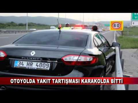 OTOYOLDA YAKIT TARTIŞMASI KARAKOLDA BİTTİ