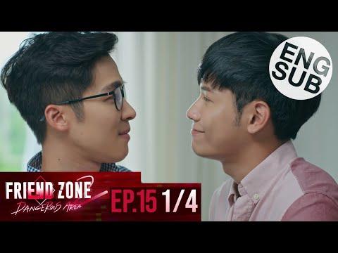 [Eng Sub] Friend Zone 2 Dangerous Area   EP.15 [1/4]