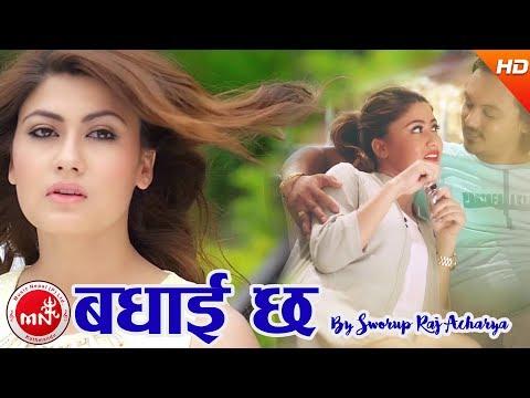 New Nepali Song 2074/2017 | Badhai Chha - Swaroopraj Acharya Ft. Bishwo, Sampada & Prabhu