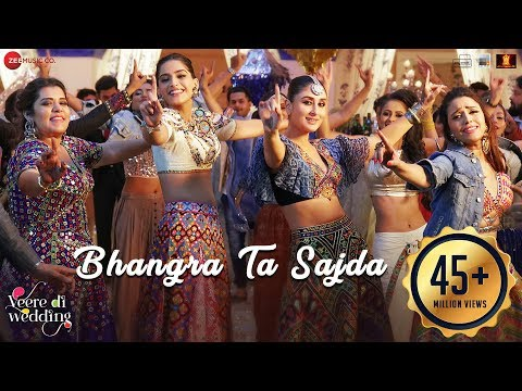 Video Bhangra Ta Sajda | Veere Di Wedding | Kareena, Sonam, Swara, Shikha| Neha Kakar,Romy,Shashwat,Gaurav download in MP3, 3GP, MP4, WEBM, AVI, FLV January 2017