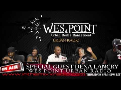 Wes Point Urban Radio show snippet featuring fashion designer Dena Lancry