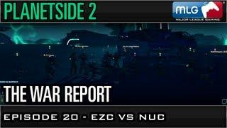 EZ Company vs NUC - War Report Episode 20