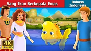 Video Sang Ikan Berkepala Emas | Dongeng anak | Dongeng Bahasa Indonesia MP3, 3GP, MP4, WEBM, AVI, FLV Januari 2019