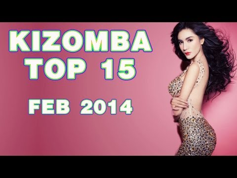Kizomba - Kizomba & Tarraxa Top Ten February 2014 compiled by Marco Ferretti Dj (Italy) 01. Atim - Number One 02. Pedro Gonzalez - Heaven 03. John Legend - Tonight (MN...
