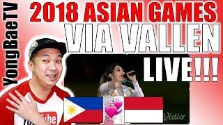 VIA VALLEN Meraih Bintang OPENING ASIAN GAMES 2018 | Reaction & Review | YongBaeTV