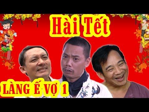 Phim Hài Tết | Làng ế Vợ 1 Full HD | Phim Hài Chiến Thắng, Bình Trọng - Thời lượng: 1:34:19.