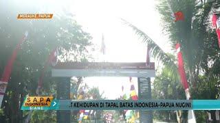 Download Video Potret Kehidupan di Tapal Batas Indonesia-Papua Nugini MP3 3GP MP4