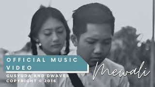 download lagu download musik download mp3 GUSYUDA - MEWALI (OFFICIAL VIDEO CLIP)