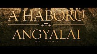 Nonton A H  Bor   Angyalai  Angel Of The Skies    Szinkroniz  Lt El  Zetes  16  Film Subtitle Indonesia Streaming Movie Download