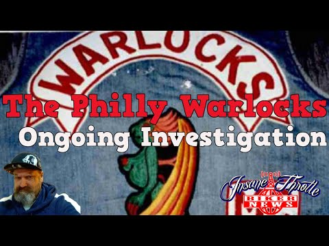The Philly Warlocks Motorcycle Club Investigation