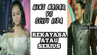 Video Selfi vs King Nasar (Rekayasa atau Serius) MP3, 3GP, MP4, WEBM, AVI, FLV Oktober 2018