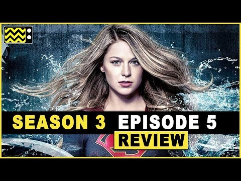Supergirl Season 3 Episode 5 Review & Reaction | AfterBuzz TV