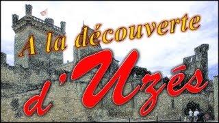 Uzes France  city photos : A LA DECOUVERTE D'UZES