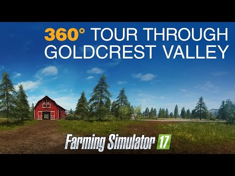 FS17 - 360 Tour Through Goldcrest Valley
