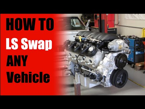 HOW TO LS SWAP ANY VEHICLE - 5 THINGS YOU NEED -- LS Swap Basics Overview