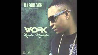 Video Work Remix Kizomba by Dj Anilson MP3, 3GP, MP4, WEBM, AVI, FLV Februari 2019