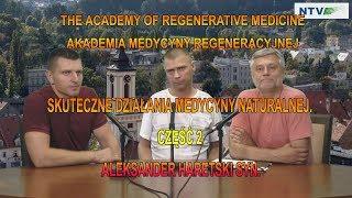 Skuteczne Działania Medycyny Naturalnej. Część 2. Aleksander Haretski Syn.
