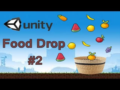 Unity 5.5 Food Drop #2 Controllers