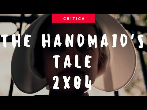 The Handmaid's Tale (2x04 - Other Woman) | Crítica