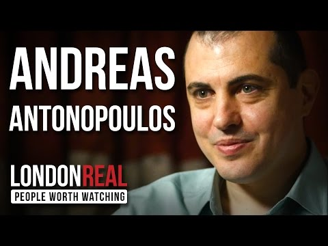 Andreas Antonopoulos - The Death of Money - PART 1/2 | London Real (видео)