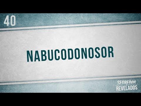 Nabucodonosor | Segredos Revelados