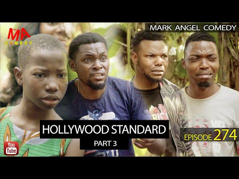 HOLLYWOOD STANDARD part 3 (Mark Angel Comedy) (Episode 274)