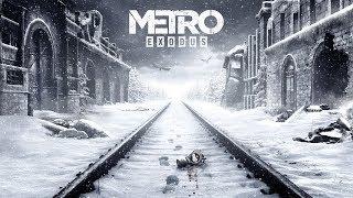 Metro: Exodus - трейлер