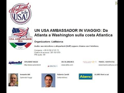 Video USA Ambassador's Experience: Da Atlanta a Washington sulla costa Atlantica (15-3-17)