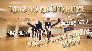 THINGS YOU DID(N'T) NOTICE in Regular Dance Practice [Chinese Ver.] / WAYV