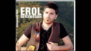 Erol Berxwedan - Çume Muşe - 2013 Kürtçe Şarkı Dinle