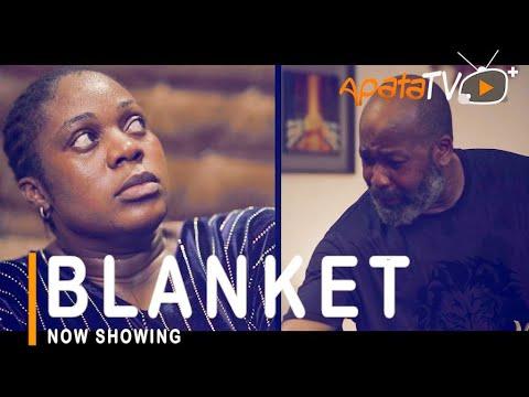 Blanket Latest Yoruba Movie 2021 Drama Starring Motilola Adekunle | Yemi Solade | Regina Chukwu