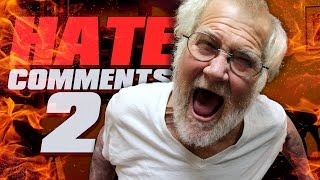 ANGRY GRANDPA READS HATE COMMENTS 2!!