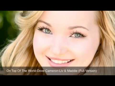 On Top Of The World-Dove Cameron (Full Song)