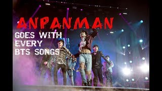 Video PROVE THAT BTS (방탄소년단) 'ANPANMAN' GOES WITH EVERY BTS SONGS [DANCE] MP3, 3GP, MP4, WEBM, AVI, FLV Agustus 2018