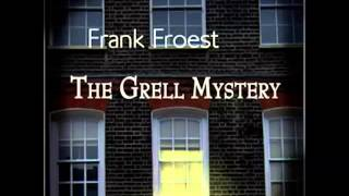 The Grell Mystery (FULL Audiobook) - part (1 of 4)