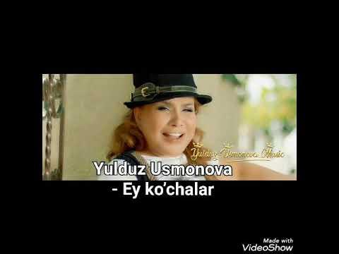 🇺🇿💣- YULDUZ USMONOVA - Ey ko'chalar orginal (music version)