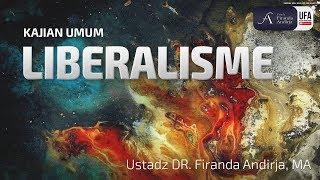 Download Video Kajian : Liberalisme - Ustadz DR. Firanda Andirja, MA MP3 3GP MP4