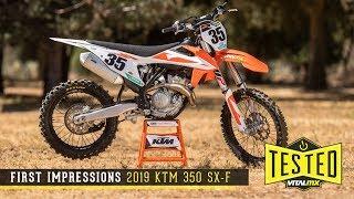 3. First Impressions: 2019 KTM 350 SX-F