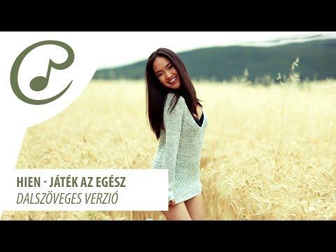 Hien - Játék az egész (dalszöveg - lyrics video)