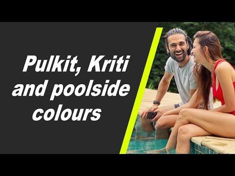 Pulkit, Kriti and poolside colours